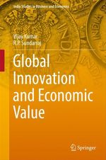 Global Innovation and Economic Value  - Vijay Kumar - R. P. Sundarraj