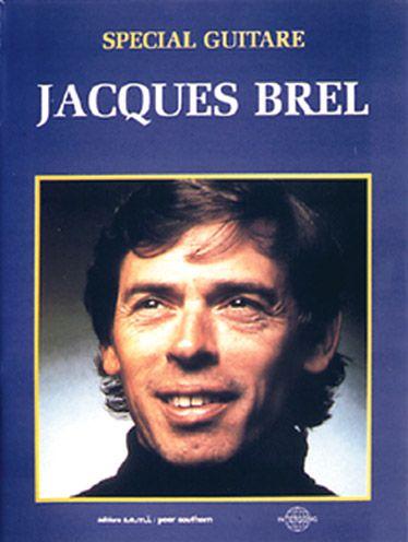 Jacques Brel ; Special Guitare
