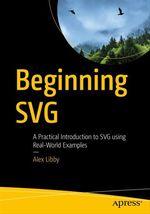 Beginning SVG  - Alex Libby