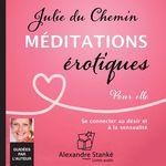 Vente AudioBook : Méditations érotiques  - Julie DU CHEMIN