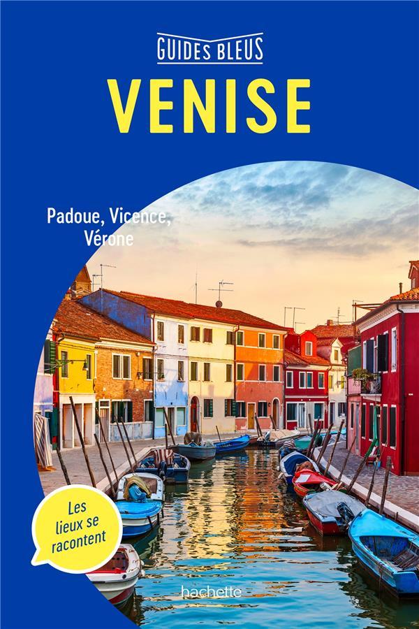 Venise ; Padoue, Vicence, Vérone