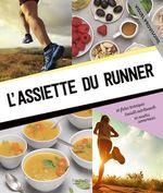 Vente Livre Numérique : L'assiette du runner  - Coralie Ferreira - Thomas Ladrat