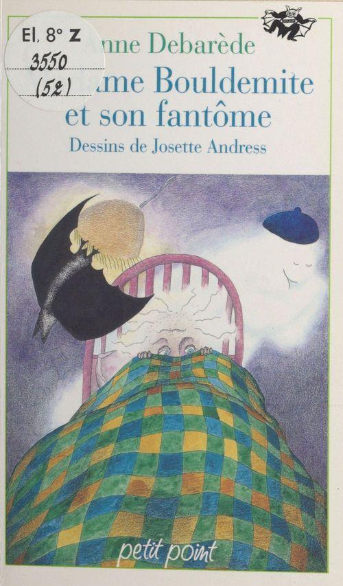 Madame bouldemite et son fantome