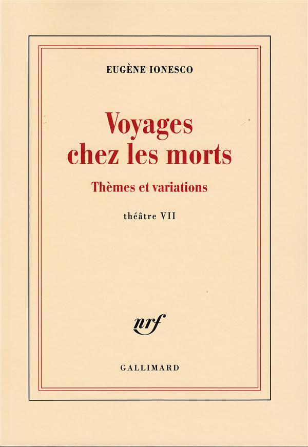 Voyages chez les morts ; thèmes et variations