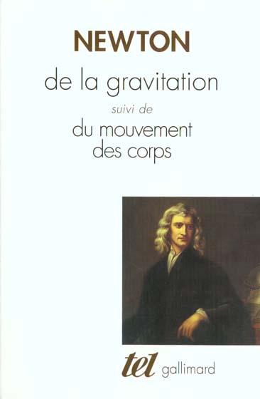 De La Gravitation; Du Mouvement Des Corps