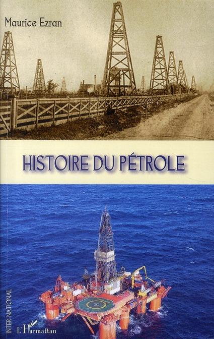 Histoire Du Petrole