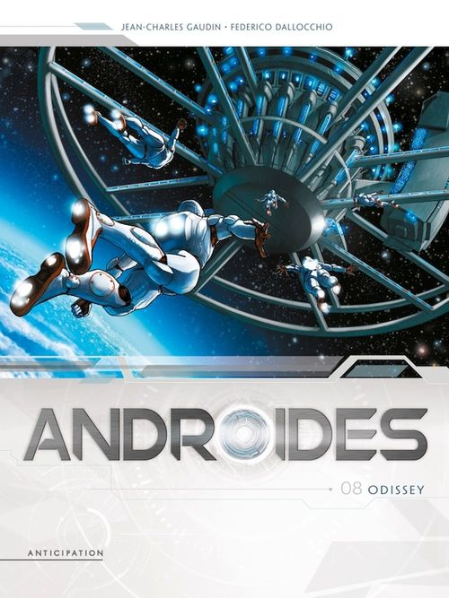 Androïdes T.8 ; odissey