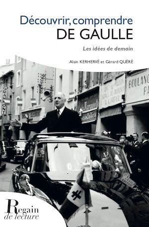 Découvrir, comprendre De Gaulle