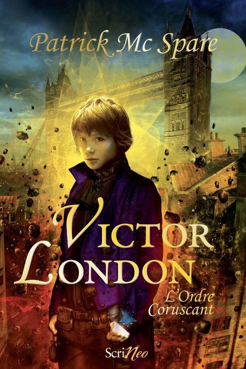 Victor London ; l'ordre coruscant