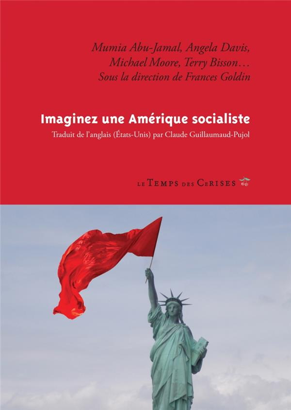 Imaginez une Amérique socialiste