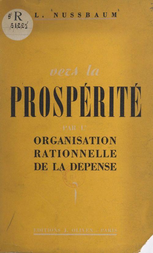 Vers la prospérité par l'organisation rationnelle de la dépense
