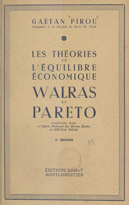 Les théories de l'équilibre économique, Walras et Pareto