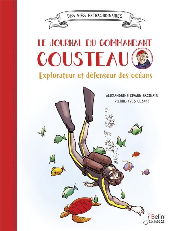 Le journal du commandant Cousteau