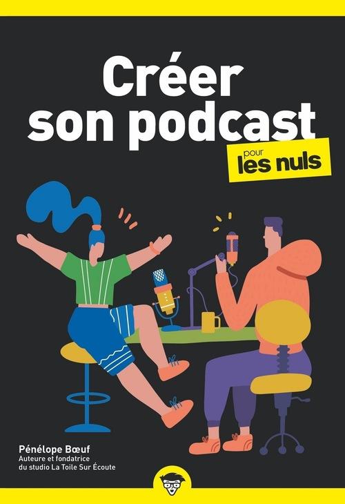 Créer son podcast poche pour les nuls
