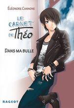 Vente EBooks : Dans ma bulle  - Eleonore CANNONE