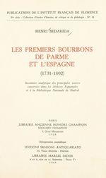 Les premiers Bourbons de Parme et l'Espagne, 1731-1802  - Henri Bedarida