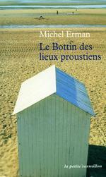 Vente EBooks : Le Bottin des lieux proustiens  - Michel ERMAN