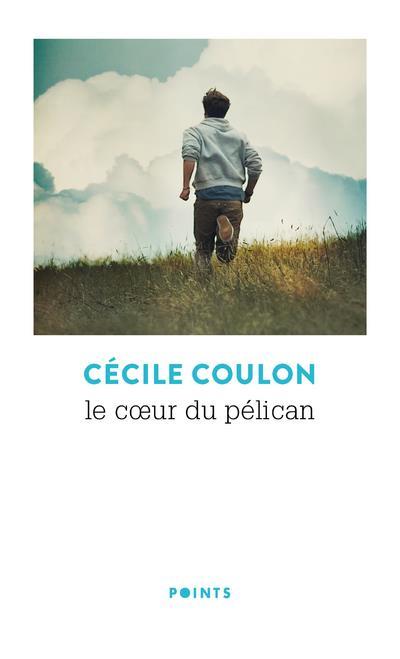 LE COEUR DU PELICAN Coulon Cécile