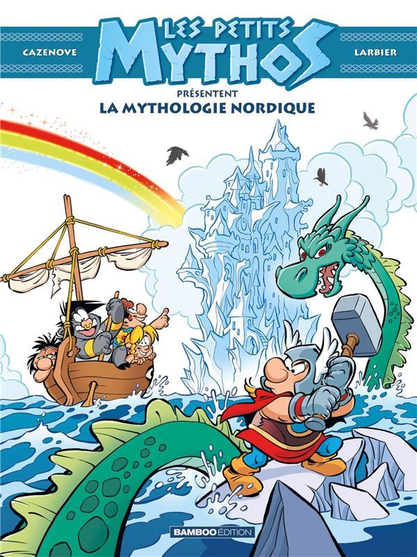 Les Petits Mythos HORS-SERIE ; la mythologie nordique