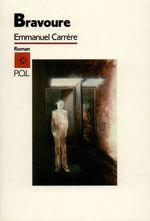 Vente Livre Numérique : Bravoure  - Emmanuel CARRÈRE