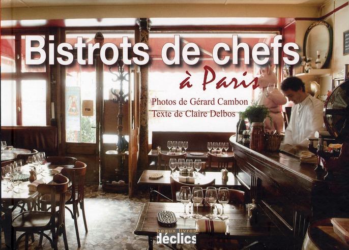 Bistrots de chefs à Paris (édition 2011)