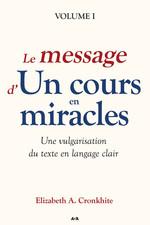 Vente EBooks : Le message d´Un cours en miracles  - Elizabeth A. Cronkhite - Liz Cronkhite