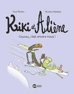 Vente Livre Numérique : Kiki et Aliène, Tome 02  - Paul Martin