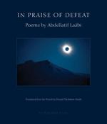 Vente EBooks : In Praise of Defeat  - Abdellatif Laabi