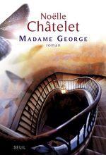 Vente EBooks : Madame George  - Noëlle Châtelet