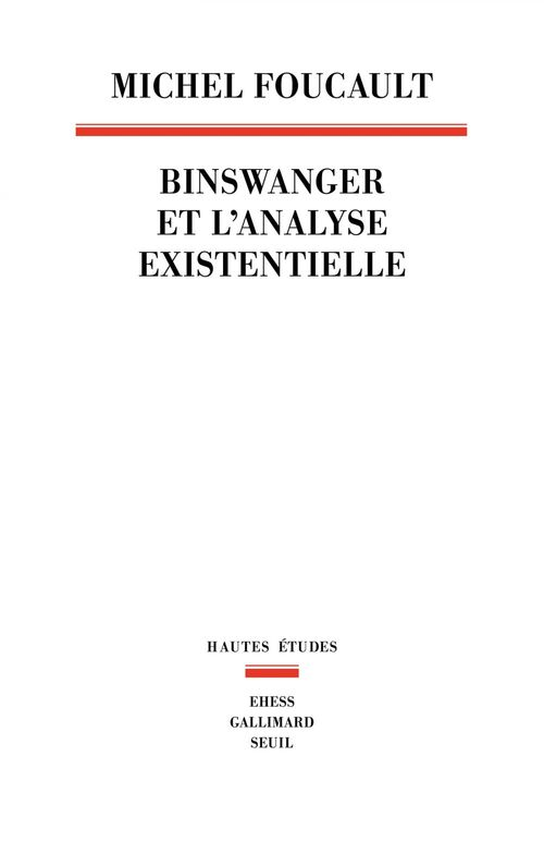 Binswanger et l'analyse existentielle ; manuscrit inédit