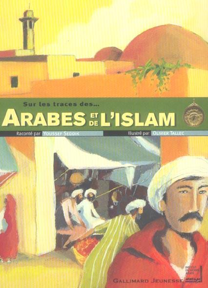 Sur Les Traces De; Des Arabes Et De L'Islam