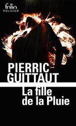 Vente Livre Numérique : La fille de la Pluie  - Pierric Guittaut