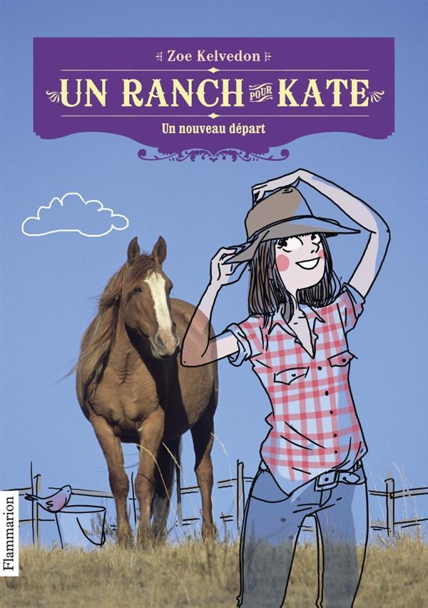 Un ranch pour Kate t.1 ; un nouveau départ