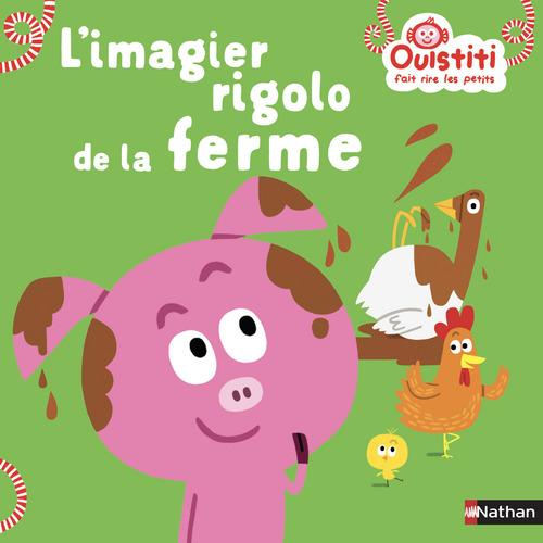 Vente EBooks : L'imagier rigolo de la ferme - Ouistiti fait rire les petits - Dès 18 mois  - Florence Langlois