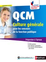 QCM Culture générale - Catégorie A, B et C - Intégrer la fonction publique - 2015  - Pascal Joly