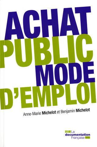 L'achat public ; mode d'emploi