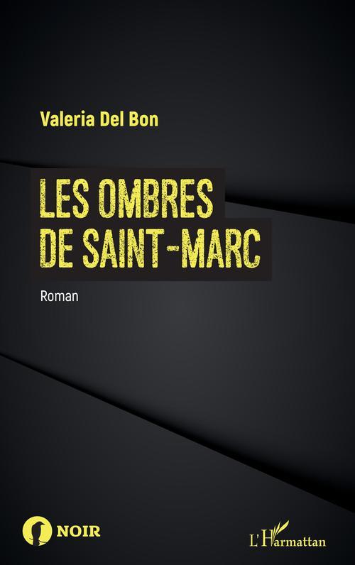 Les ombres de Saint-Marc