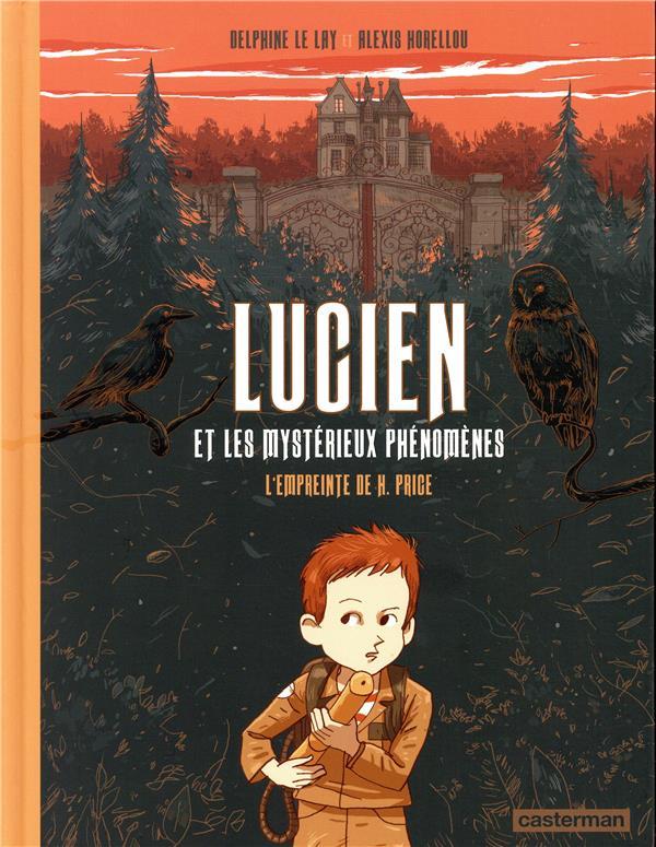Lucien et les mystérieux phenomènes t.1 ; l'empreinte de H. Price