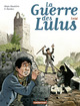 La Guerre des Lulus (Tome 7) - Luigi