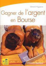 Vente Livre Numérique : Gagner de l'argent en Bourse  - Gérard Huguenin