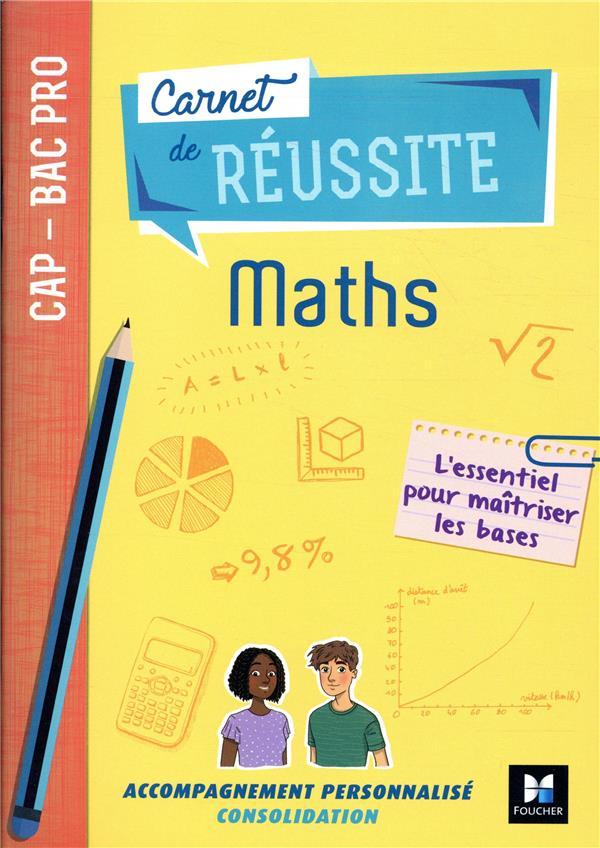 Carnet de réussite ; mathématiques ; CAP-Bac pro ; manuel de l'élève (édition 2019)