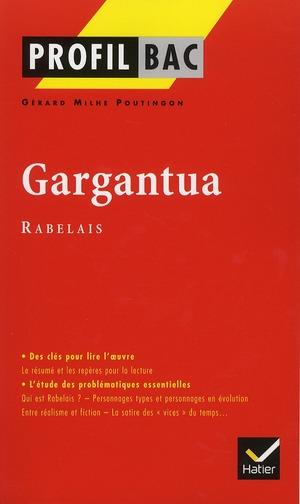 Gargantua, De Rabelais ; Terminale L