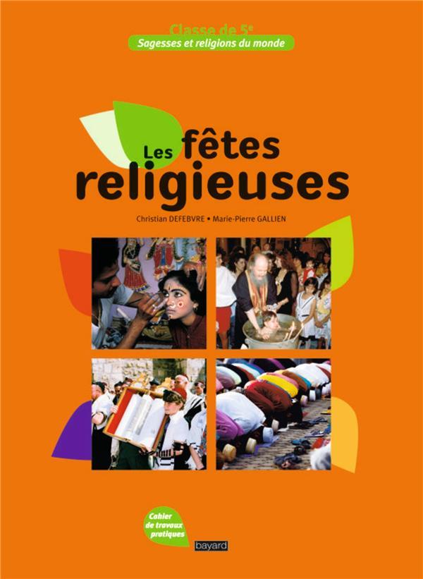 LES FETES RELIGIEUSES  -  CLASSE DE 5EME