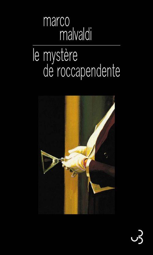 Le mystère de Roccapendente
