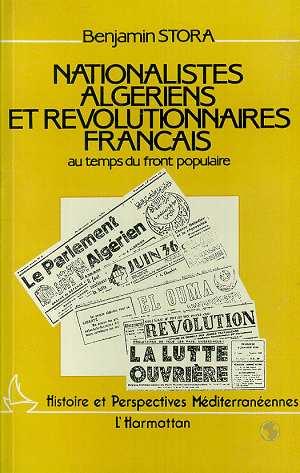 Nationalistes algeriens et revolutionnaires francais au temps du front populaire