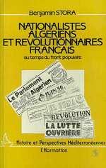 Vente Livre Numérique : Nationalistes algériens et révolutionnaires français au temps du Front Populaire  - Benjamin Stora
