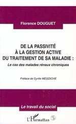 Vente Livre Numérique : DE LA PASSIVITE A LA GESTION ACTIVE DU TRAITEMENT DE SA MALADIE  - Florence Douguet