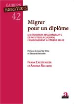Vente Livre Numérique : Migrer pour un diplôme  - Andrea Rea - Frank Caestercker