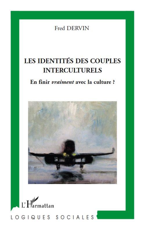 Les identités des couples interculturels ; en finir vraiment avec la culture ?