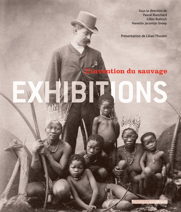 Exhibitions ; l'invention du sauvage